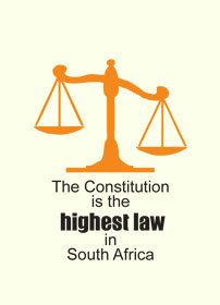 SA is a constitutional democracy. This means the Constitution is the  highest law of the land. Even Parliament cannot pass a law which goes against the Constitution.